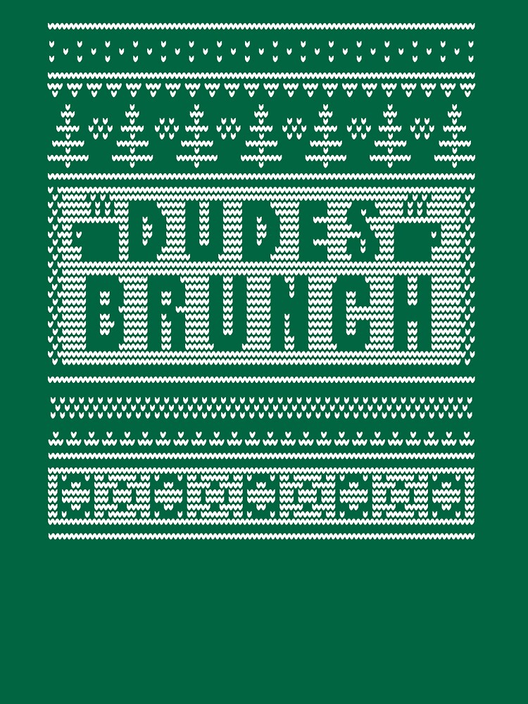 """Dudes Brunch """"Ugly"""" Christmas Sweater 2! by dudesbrunch"""