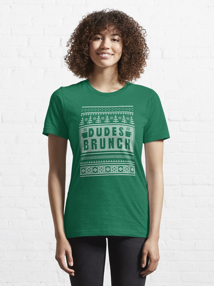 """Alternate view of Dudes Brunch """"Ugly"""" Christmas Sweater 2! Essential T-Shirt"""