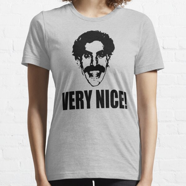 Borat - Very Nice! Essential T-Shirt