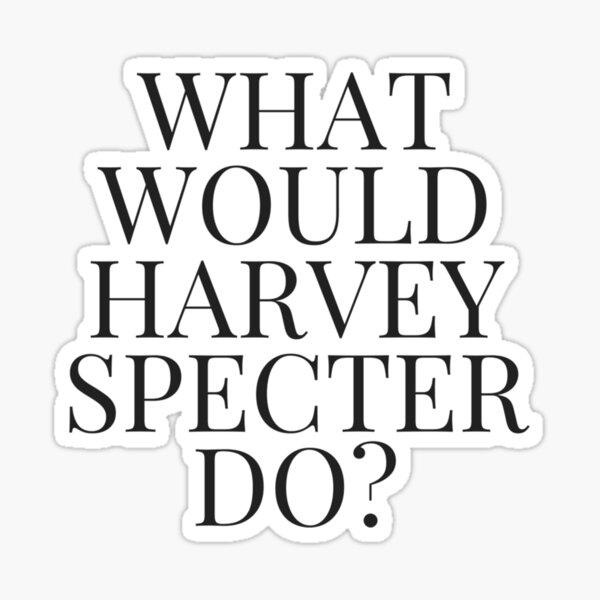 ¿Qué Harvey Spectre haría? v2 (BLANCO) Pegatina