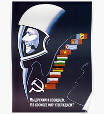 We're Making Space Peaceful Forever - Soviet Poster Poster