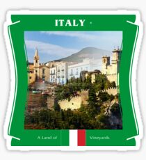 Italy - A Land Of Vineyards Sticker