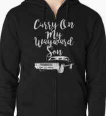 Carry on my Wayward Son - Supernatural Zipped Hoodie
