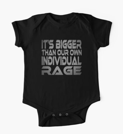 It's Bigger Than Our Own Individual Rage Kids Clothes