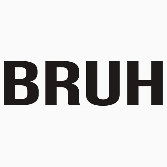 Bruh: iPhone Cases & Skins | Redbubble