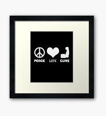 Peace Love Guns Framed Print