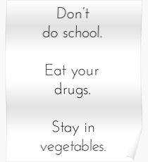 Don't do School Poster