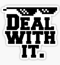 Deal With It. Sticker