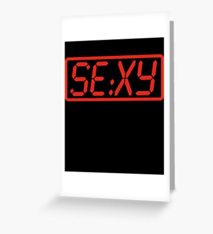 Sexy Time Greeting Card
