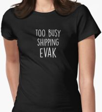 too busy evak W Womens Fitted T-Shirt