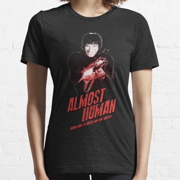 Almost Human - Tomas Milian Essential T-Shirt