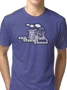Steam train graphic full steam ahead Tri-blend T-Shirt