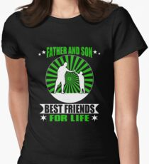 Father and Son best friend for life T-shirt Womens Fitted T-Shirt