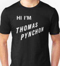 Hi I'm Thomas Pynchon Unisex T-Shirt