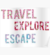 Travel Explore Escape- 3 Pack Poster