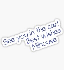 See you in the car! Sticker