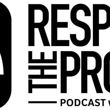 Official Respect The Process Merch by JordanBrady