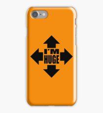 I'm Huge! graphic iPhone Case/Skin