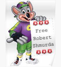FREE ROBERT SHMURDA Poster
