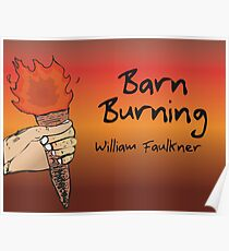 an analysis of the use of fire in barn burning by william faulkner and the holy longing by johann wo