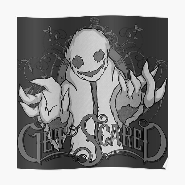 Get Scared Poster