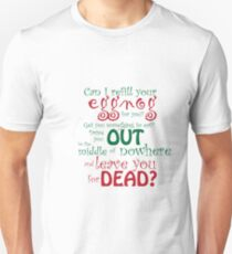 Can I Refill Your Eggnog For You? Unisex T-Shirt