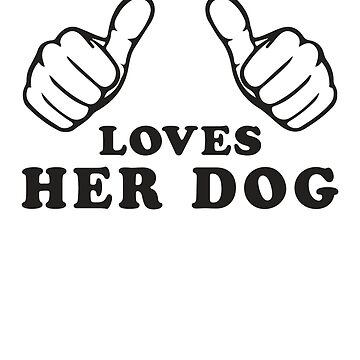 This Girl Loves Her Dog by Fitspire