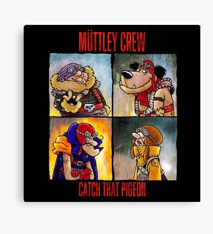 Muttley Crew Canvas Print