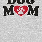 Dog Mom by Fitspire Apparel