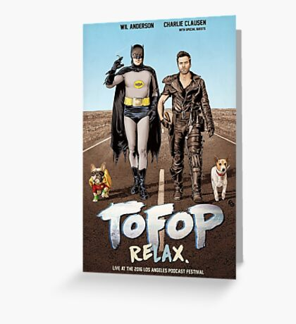 TOFOP ReLAx (poster) Greeting Card