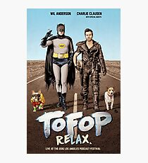 TOFOP ReLAx (poster) Photographic Print