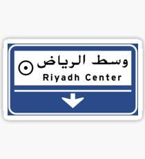 Riyadh Center, Road Sign, Saudi Arabia Sticker