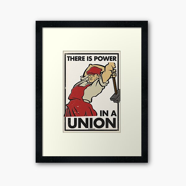 There Is Power in a Union (Vector Recreation) Framed Art Print