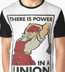 There Is Power in a Union (Vector Recreation) Graphic T-Shirt