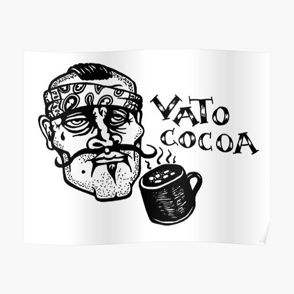Vato Cocoa Poster