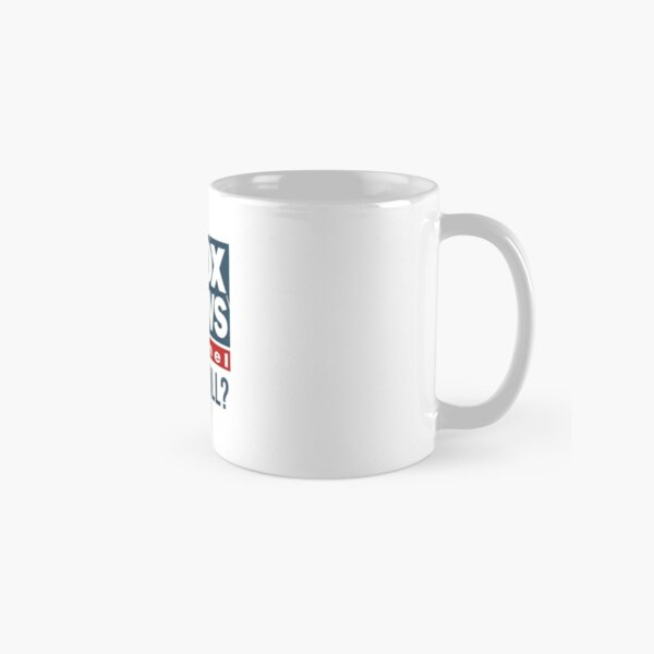 Fox News and Chill  Classic Mug