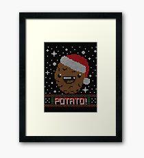 UGLY POTATO CHRISTMAS SWEATER ERMAHGERD!! Framed Print