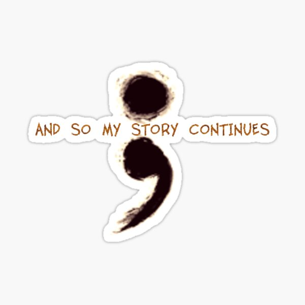100% proceeds to charity - Semicolon Sticker