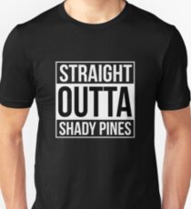 STRAIGHT OUTTA SHADY PINES T-Shirt