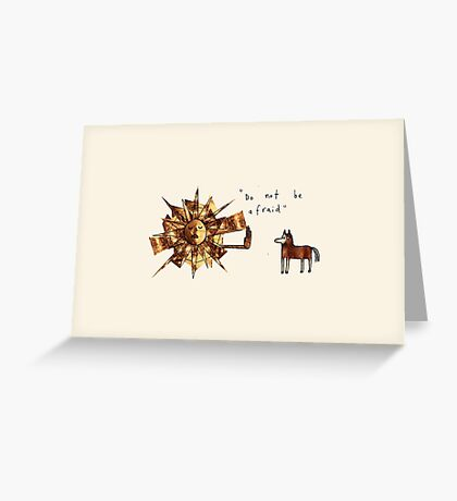 Do Not Be Afraid Greeting Card