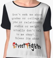 Street Fighter quote Chiffon Top
