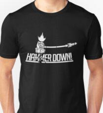 HAMMER DOWN! Unisex T-Shirt