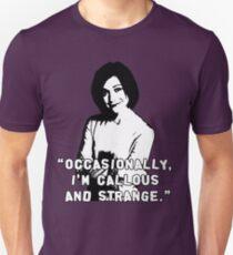 WILLOW ROSENBERG; Callous and Strange Unisex T-Shirt
