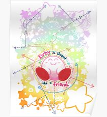Kirby is shaped like a friend Poster