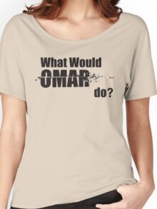"""What Would Omar Do? """"The Wire"""" Women's Relaxed Fit T-Shirt"""
