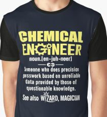 Chemical Engineer Shirt - Chemical Engineer Definition Graphic T-Shirt