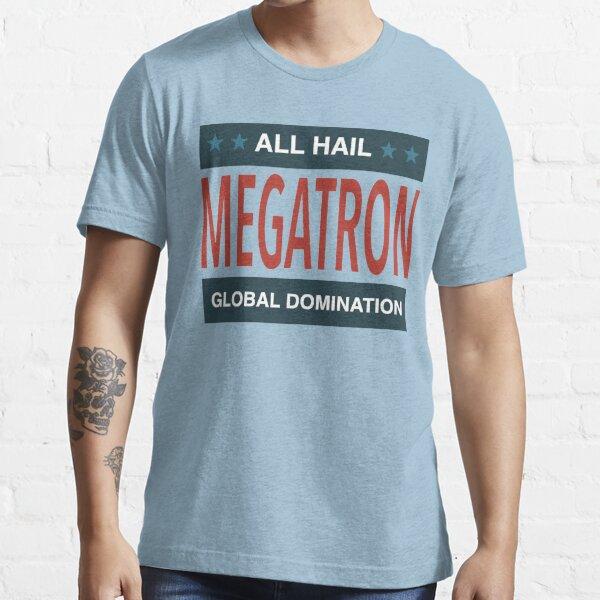 All Hail Megatron - III Essential T-Shirt
