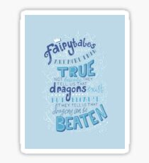 Fairytales are more than true GK Chesterton - Illustrated Lettering Typography Sticker