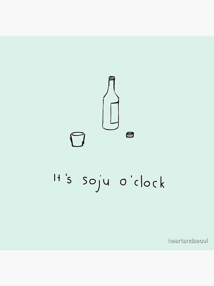 It's soju o'clock! - mint - kdrama - kpop by heartandseoul