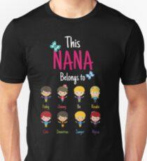This Nana belongs to Finley Jimmy Bo Rosalie Cole Demetrius Sawyer Alyssa T-Shirt